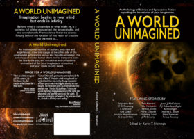 A World Unimagined, an anthology of science fiction by Left Hand Publishers