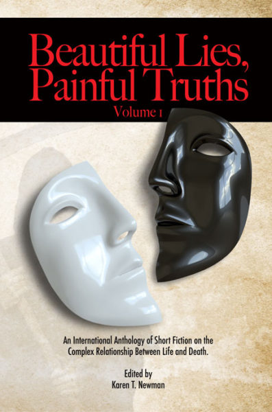 Beautiful Lies, Painful Truths, an anthology of speculative fiction