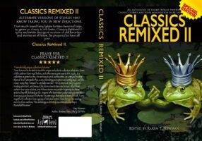 Classics Remixed Vol II short stories anthology fair tales