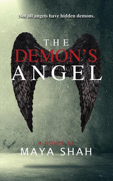 The Demon's Angel by Maya Shah