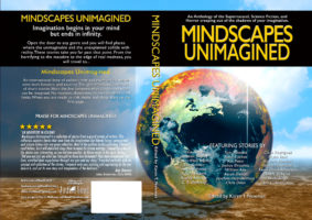 Mindscapes Unimagined Unimagined a fictional anthology of short stories of the supernatural and horrific