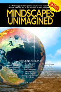 Mindscapes Unimagined a fictional anthology of short stories of the supernatural and horrific